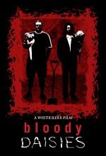 Bloody Daisies (2009) afişi