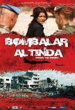 Bombalar Altında (2007) afişi