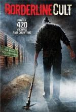 Borderline Cult (2007) afişi