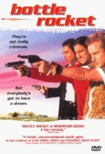 Bottle Rocket (1996) afişi