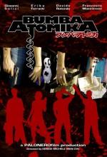 Bumba Atomika (2008)