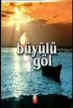 Büyülü Göl (2005) afişi
