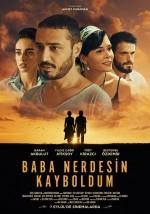 Baba Nerdesin Kayboldum (2017) afişi
