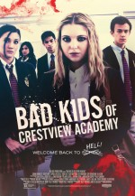 Bad Kids of Crestview Academy (2016) afişi