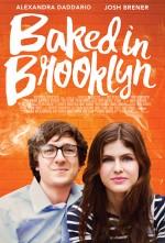 Baked in Brooklyn (2016) afişi