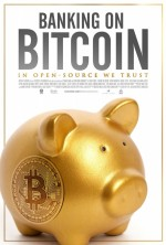 Banking On Bitcoin (2016) afişi