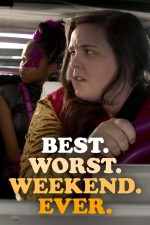 Best. Worst. Weekend. Ever. (2018) afişi