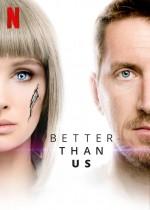 Better than us (2018) afişi