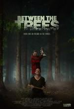 Between the Trees (2018) afişi