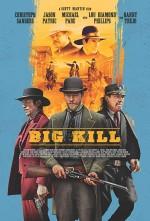 Big Kill Kasabası (2019) afişi