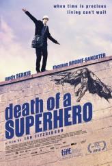 Bir Süper Kahramanın Ölümü (2011) afişi