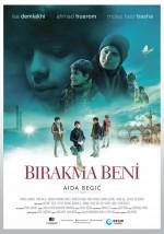 Bırakma Beni (2017) afişi
