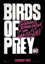 Birds of Prey (And the Fantabulous Emancipation of One Harley Quinn) (2020) afişi