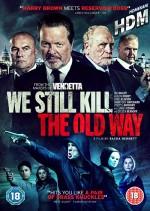 Biz Eski Usul Öldürürüz (2014) afişi
