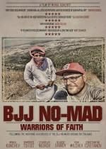 BJJ NO-MAD: Warriors of Faith  (2015) afişi