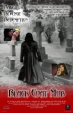 Black Coat Mob (2012) afişi