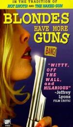 Blondes Have More Guns (1996) afişi