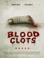Blood Clots (2018) afişi