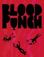 Blood Punch (2013) afişi