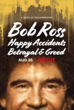 Bob Ross: Küçük Mutlu Ağaçların Arasında Gizlenen İhanet ve Hırs