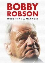 Bobby Robson: Bir Menajerden Daha Fazlası (2018) afişi