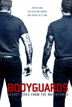 Bodyguards: Secret Lives from the Watchtower (2016) afişi