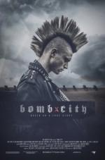 Bomb City (2017) afişi
