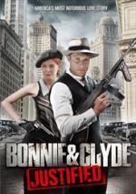 Bonnie & Clyde: Justified (2013) afişi