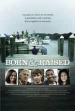 Born & Raised (2012) afişi