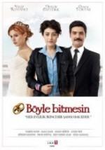 Böyle Bitmesin (2012) afişi