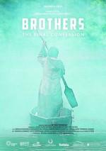 Brothers. The Final Confession (2014) afişi