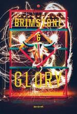 Brimstone & Glory (2017) afişi