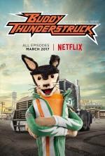 Buddy Thunderstruck (2017) afişi