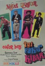 Cafer Bey İyi, Fakir Ve Kibar (1971) afişi