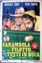 Carambola, Filotto... Tutti In Buca (1975) afişi