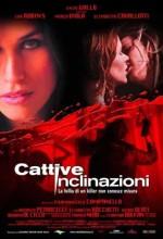 Cattive Inclinazioni (2003) afişi