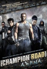 Champion Road: Arena (2010) afişi