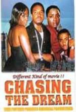 Chasing The Dream (2008) afişi