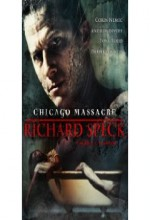 Chicago Massacre: Richard Speck (2007) afişi