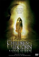 Children Of The Corn: Revelation (2001) afişi