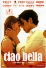 Ciao Bella (2007) afişi