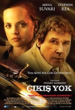 Çıkış Yok (2007) afişi