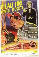 Cilalı İbo Perili Köşkte (1963) afişi