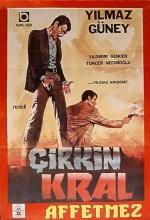Çirkin Kral Affetmez (1967) afişi