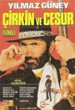 Çirkin Ve Cesur (1971) afişi