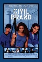 Civil Brand (2002) afişi