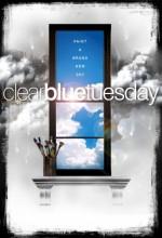 Clear Blue Tuesday (2009) afişi