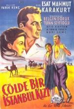 Çölde Bir İstanbul Kızı (1957) afişi