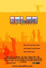 Colma: The Musical (2006) afişi