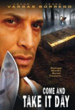 Come And Take ıt Day (2001) afişi